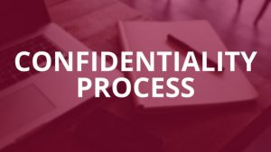 Confidentiality Process