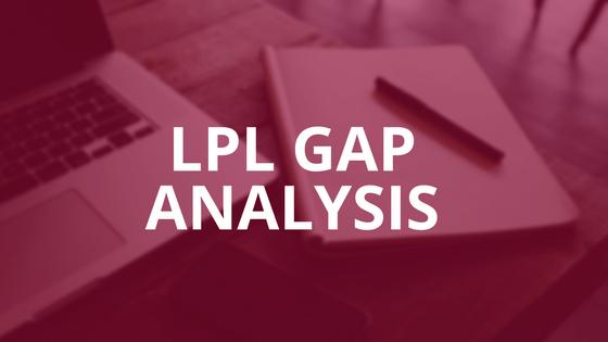 LPL Gap Analysis Graphic